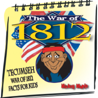 The War of 1812 Facts for Kids