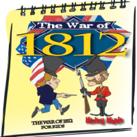 The War of 1812 for Kids